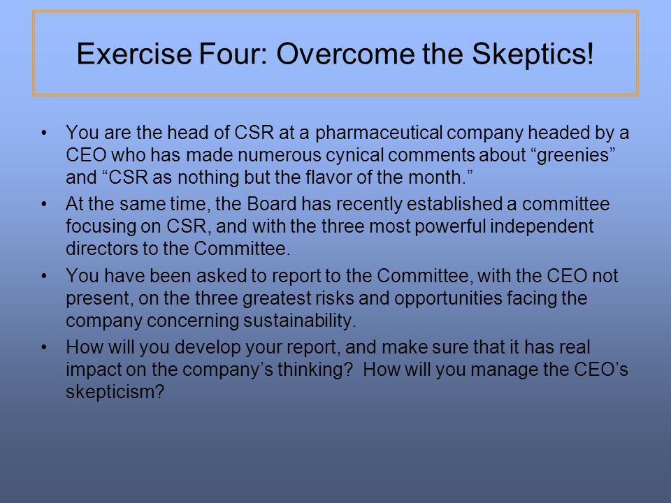 Exercise Four: Overcome the Skeptics!