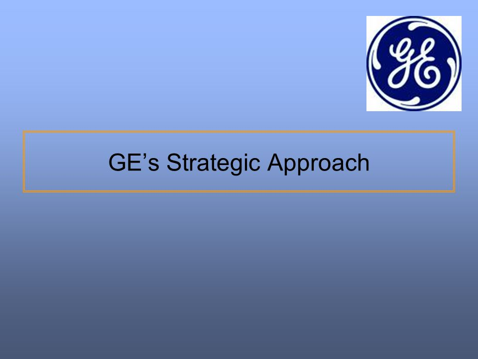GE's Strategic Approach