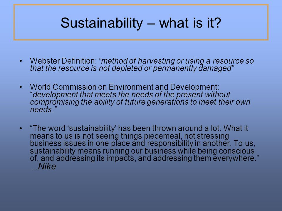 Sustainability – what is it