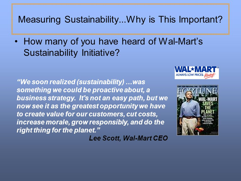 Measuring Sustainability...Why is This Important