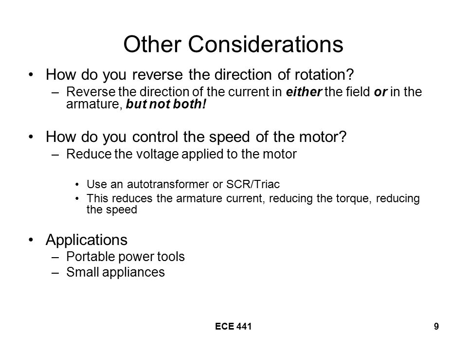 Other Considerations How do you reverse the direction of rotation