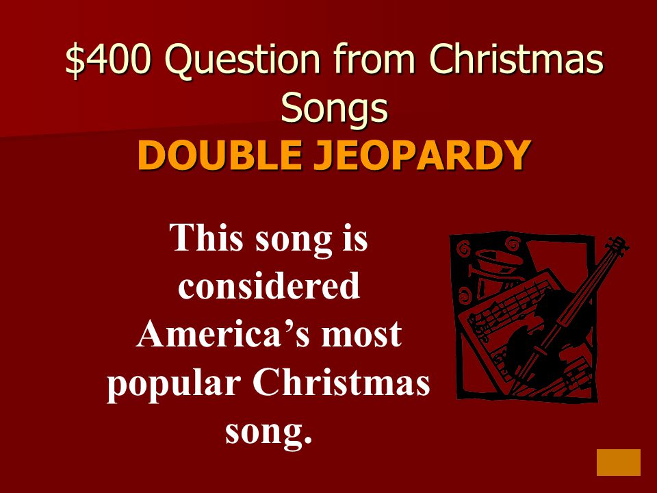 400 question from christmas songs double jeopardy - Popular Christmas Songs