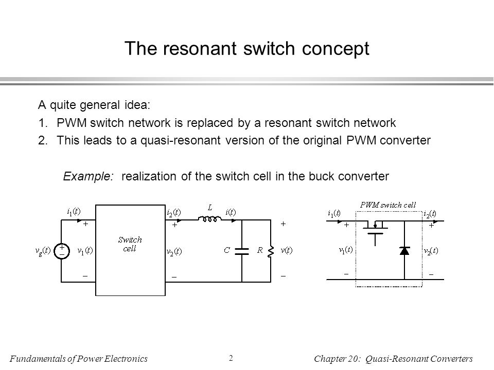 The resonant switch concept