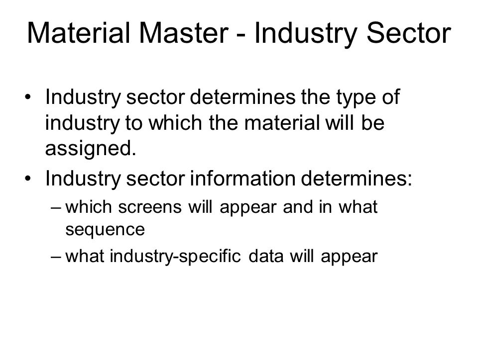Material Master - Industry Sector