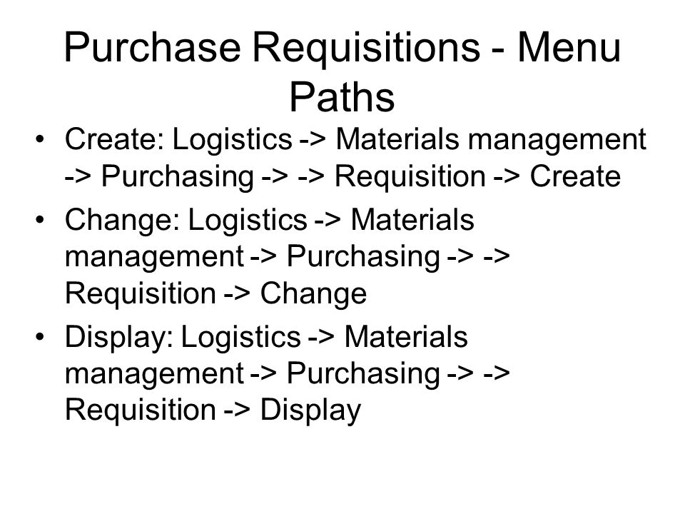 Purchase Requisitions - Menu Paths