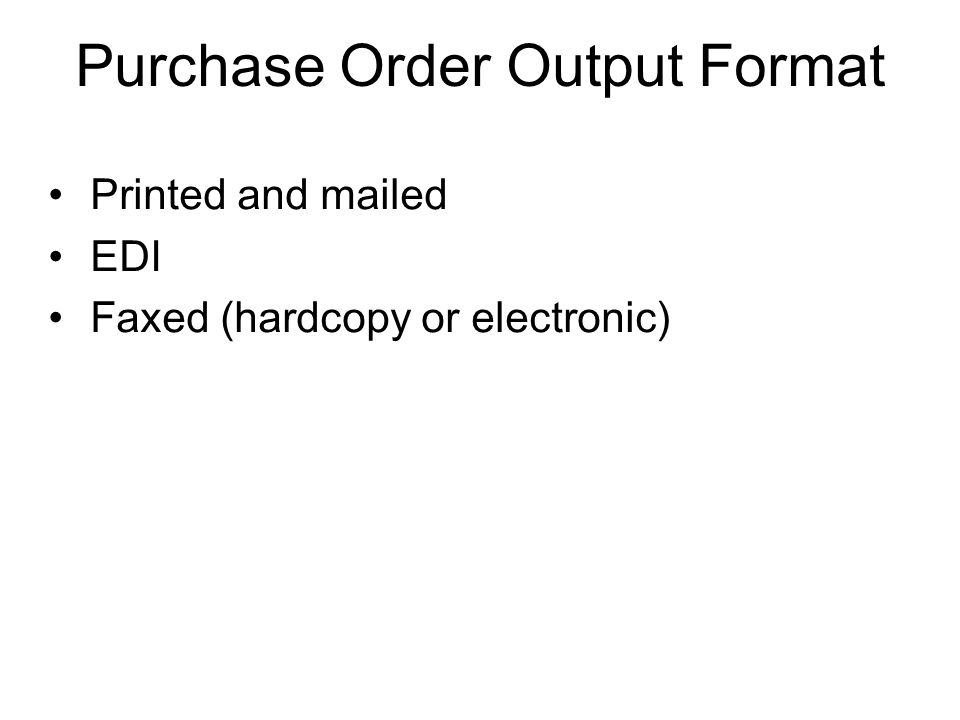 Purchase Order Output Format