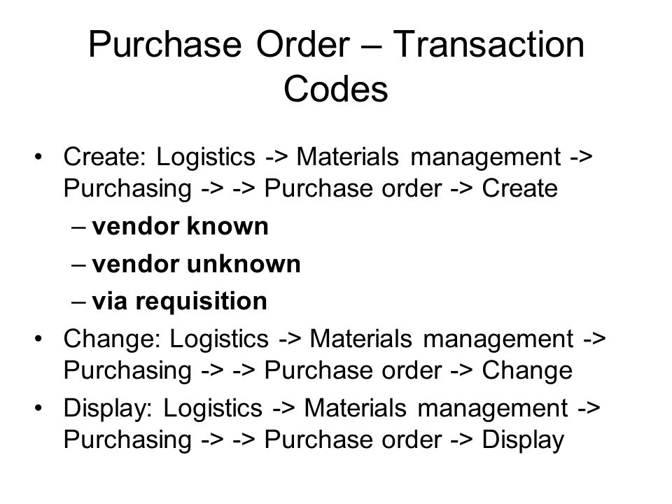 Purchase Order – Transaction Codes