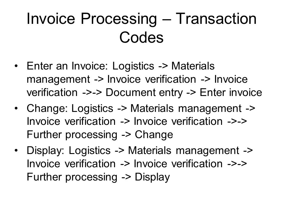 Invoice Processing – Transaction Codes