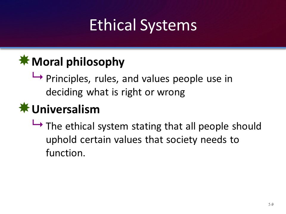 Ethical Systems Moral philosophy Universalism