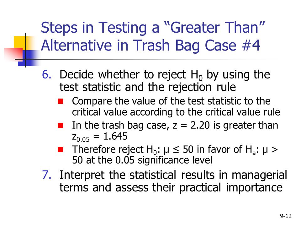 Steps in Testing a Greater Than Alternative in Trash Bag Case #4
