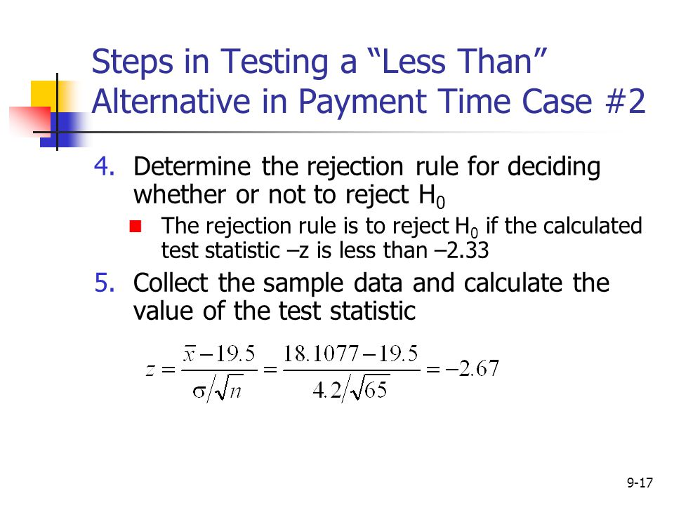Steps in Testing a Less Than Alternative in Payment Time Case #2