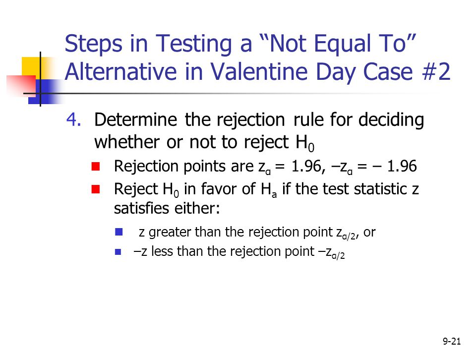 Steps in Testing a Not Equal To Alternative in Valentine Day Case #2