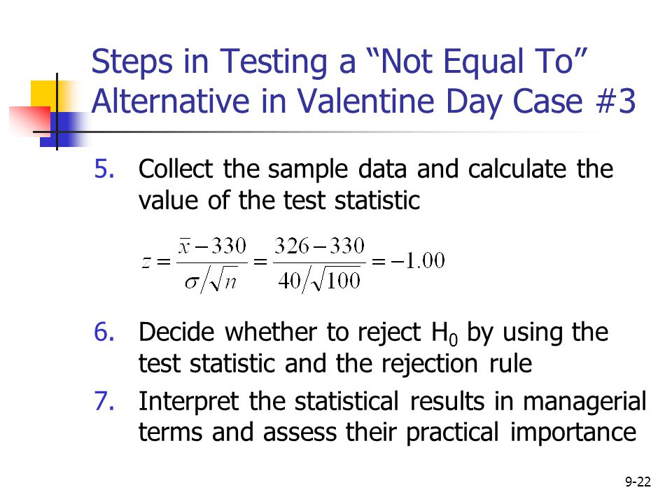 Steps in Testing a Not Equal To Alternative in Valentine Day Case #3