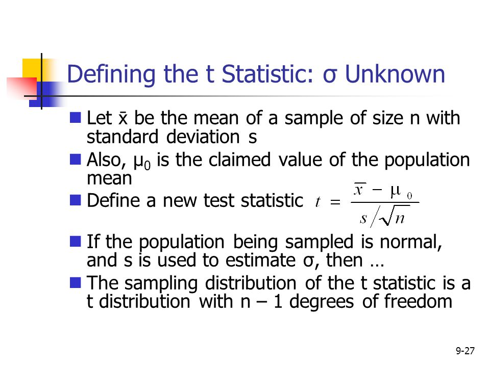 Defining the t Statistic: σ Unknown