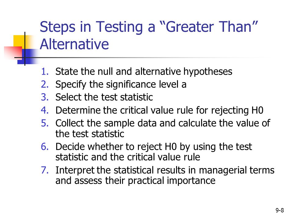 Steps in Testing a Greater Than Alternative