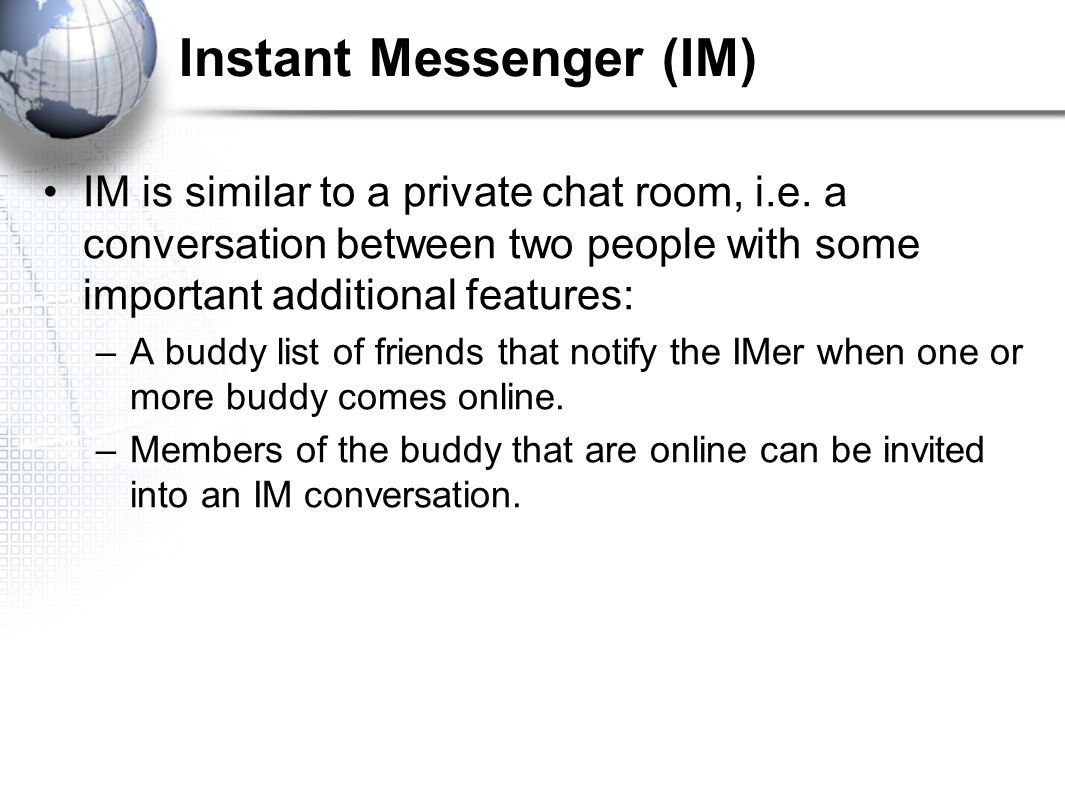 Newsgroups, Chat, Instant Messenger - ppt download