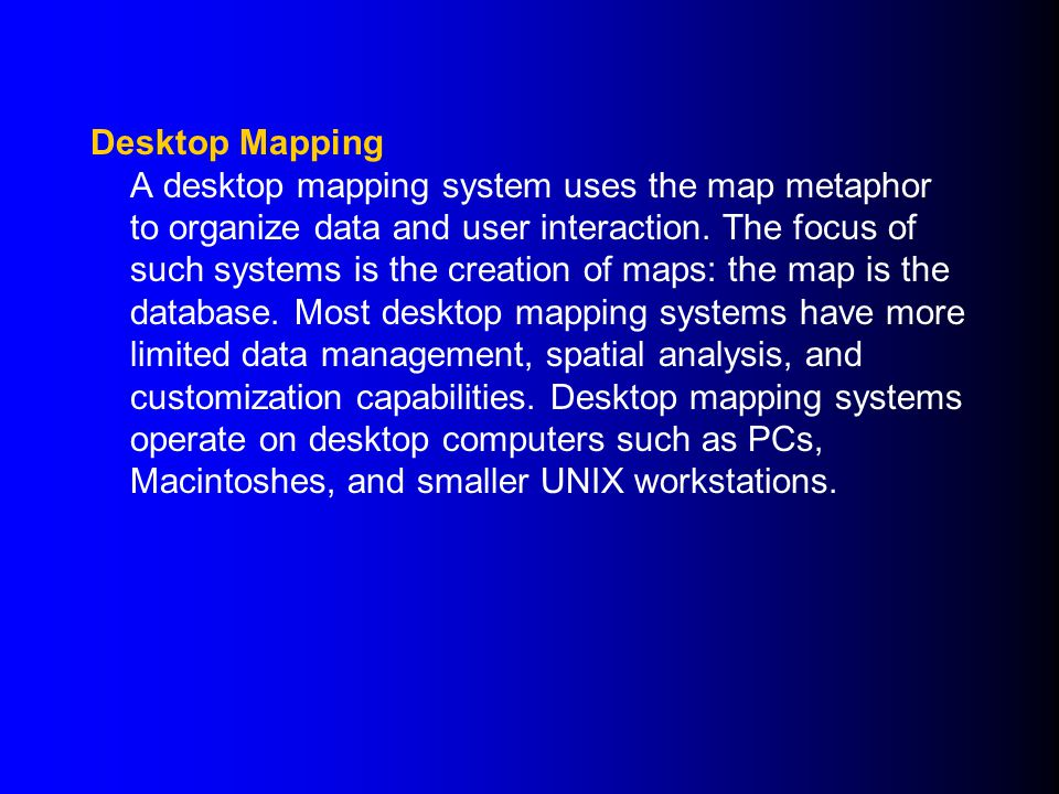 What is a GIS ? A geographic information system (GIS) is a computer Desktop Mapping on