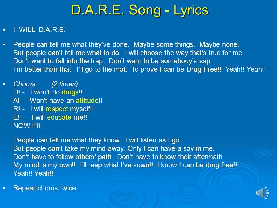 Lyric don t tell me what to do lyrics : D.A.R.E. Song. - ppt video online download