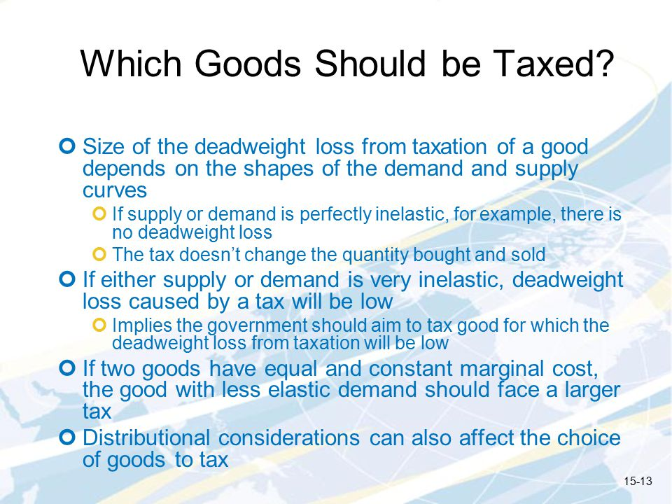 Which Goods Should be Taxed