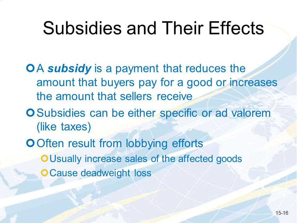 Subsidies and Their Effects