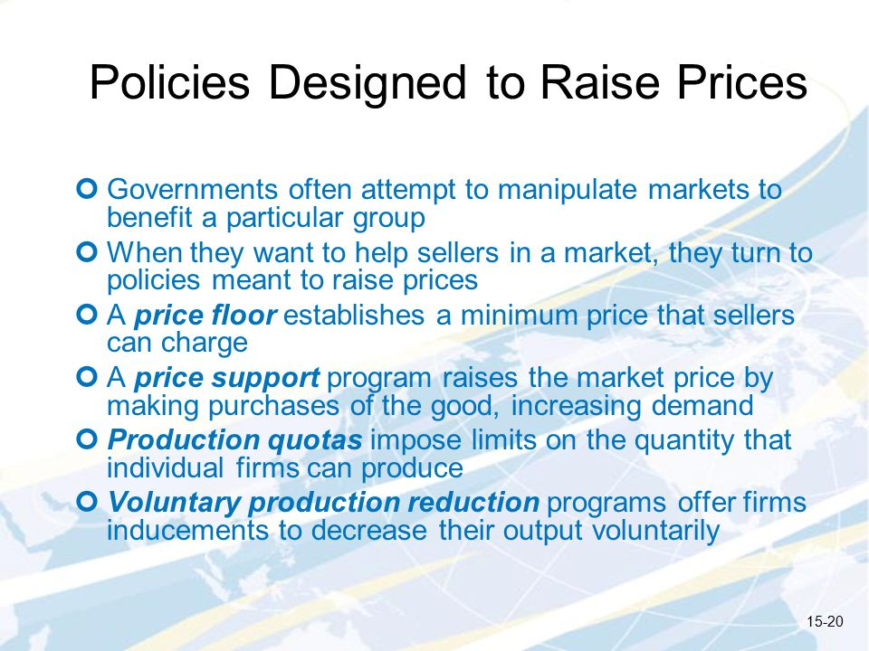 Policies Designed to Raise Prices