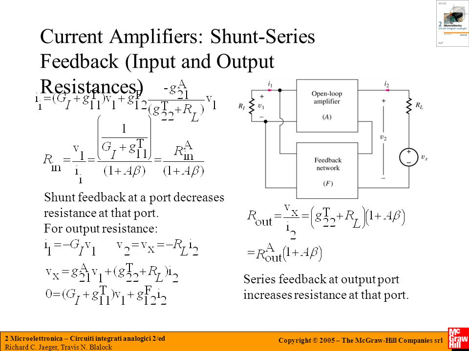 Current Amplifiers: Shunt-Series Feedback (Input and Output Resistances)