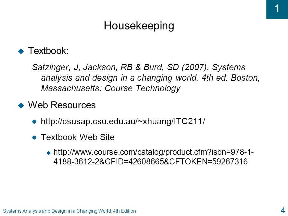 Systems analysis and design in a changing world fourth edition 4 housekeeping textbook web resources satzinger fandeluxe Image collections