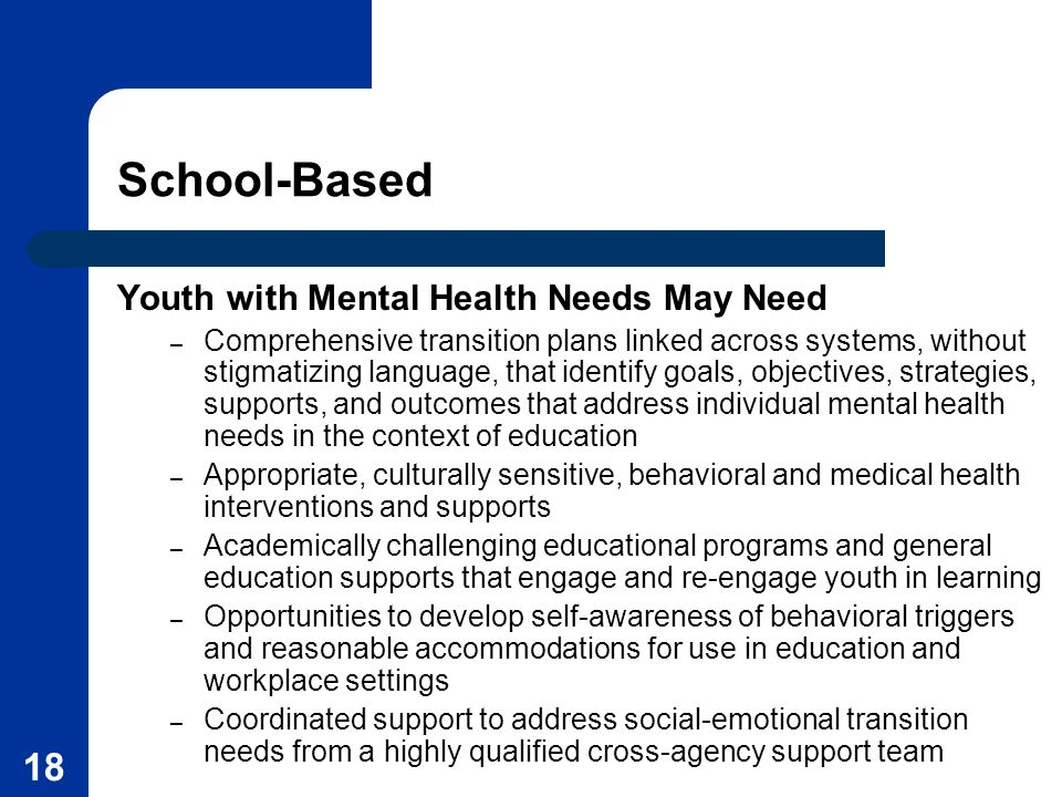 School-Based Youth with Mental Health Needs May Need