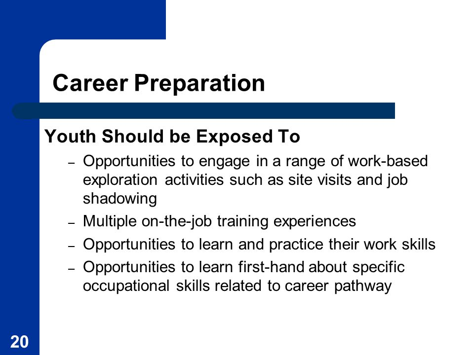 Career Preparation Youth Should be Exposed To