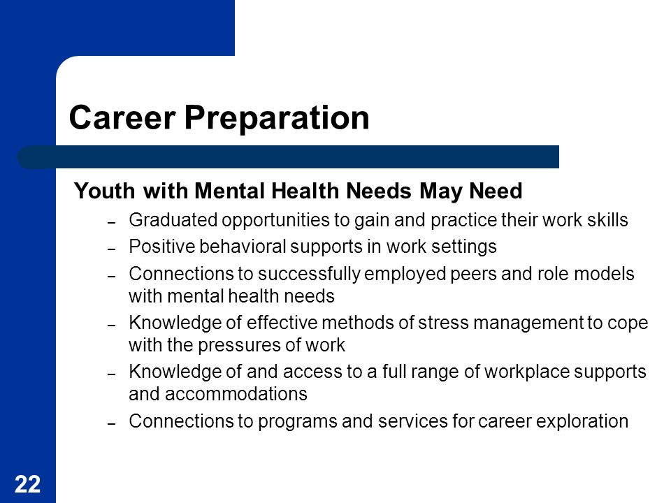 Career Preparation Youth with Mental Health Needs May Need