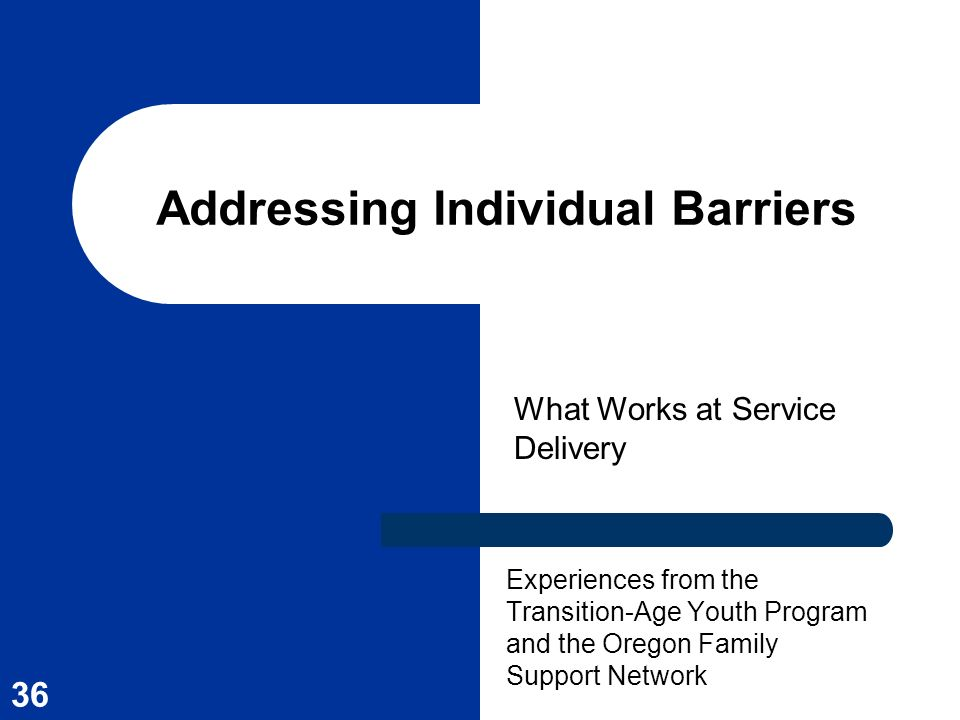 Addressing Individual Barriers