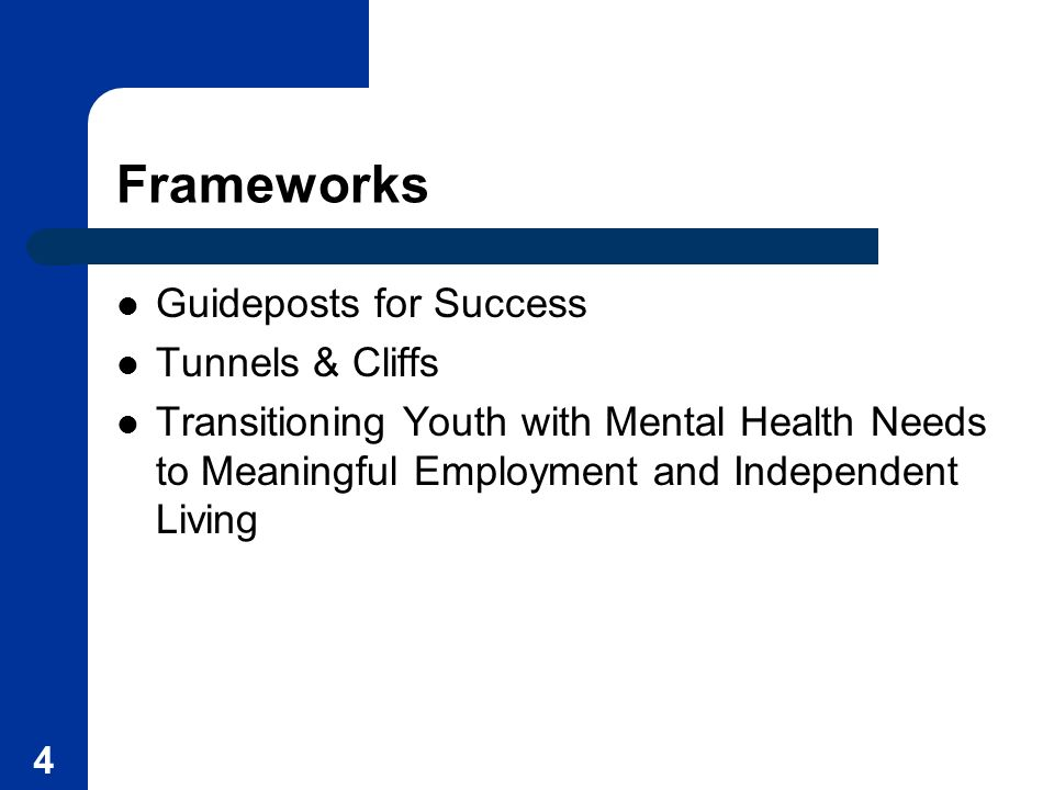 Frameworks Guideposts for Success Tunnels & Cliffs