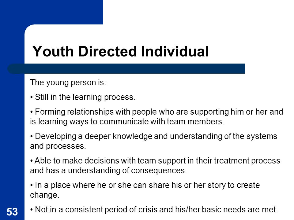 Youth Directed Individual