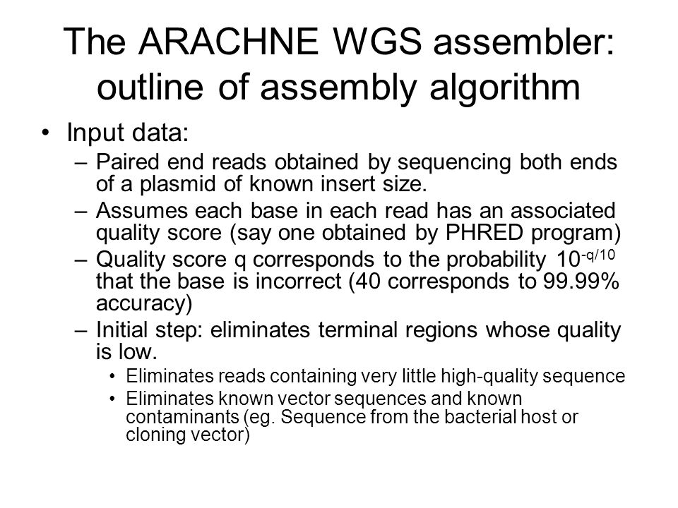 The ARACHNE WGS assembler: outline of assembly algorithm
