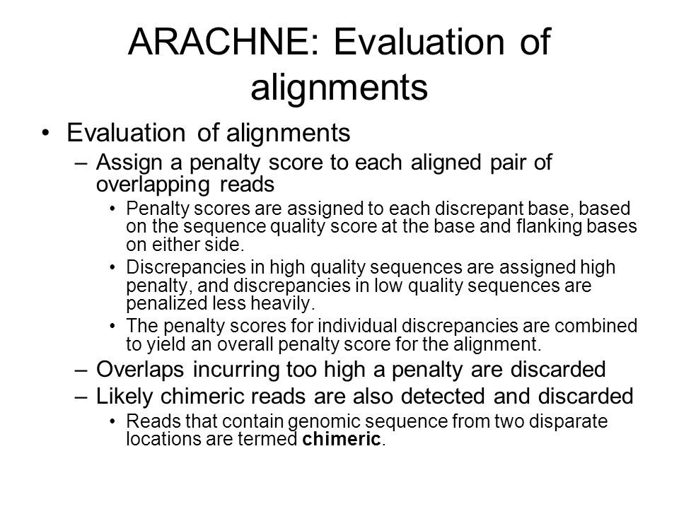 ARACHNE: Evaluation of alignments