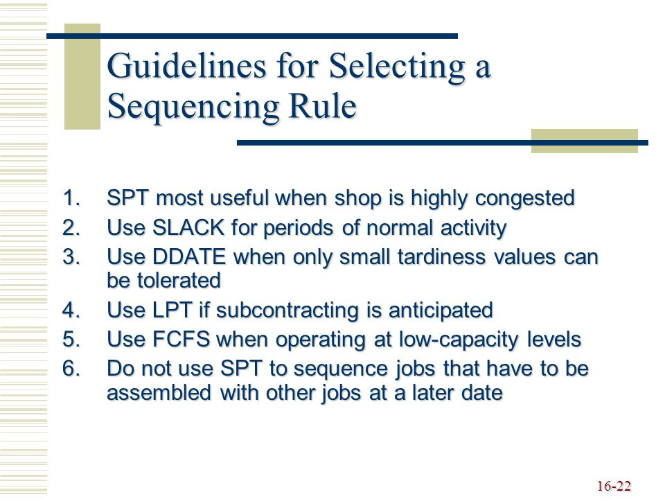 Guidelines for Selecting a Sequencing Rule
