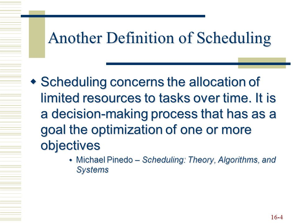 Another Definition of Scheduling