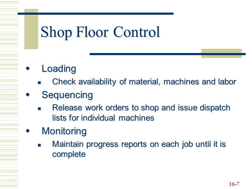 Shop Floor Control Loading Sequencing Monitoring