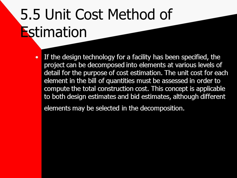 V-Cost Estimation 1 Costs Associated with Constructed Facilities