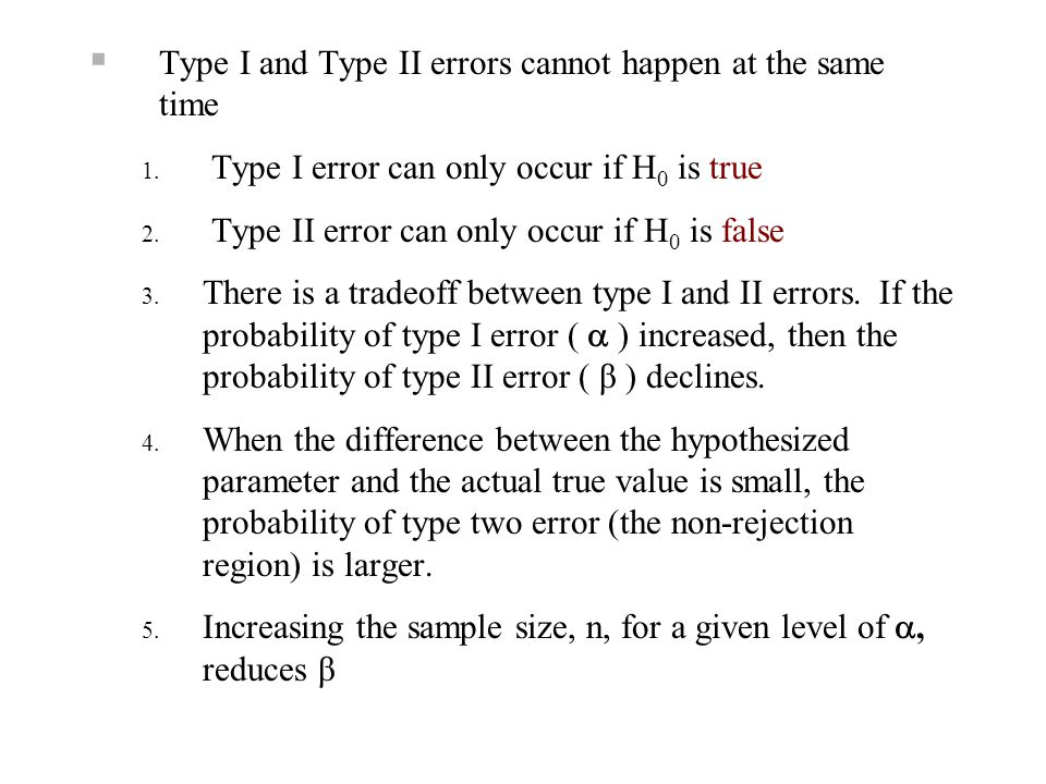 Type I and Type II errors cannot happen at the same time