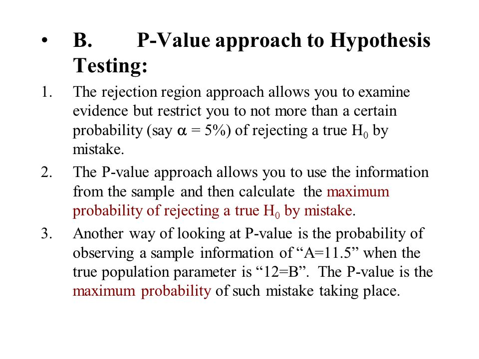 B. P-Value approach to Hypothesis Testing: