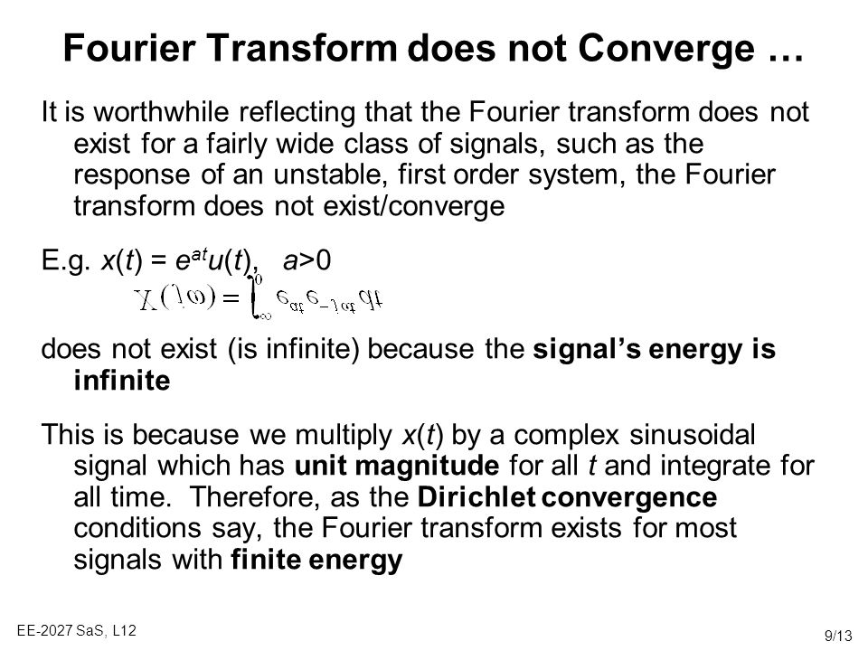 Fourier Transform does not Converge …