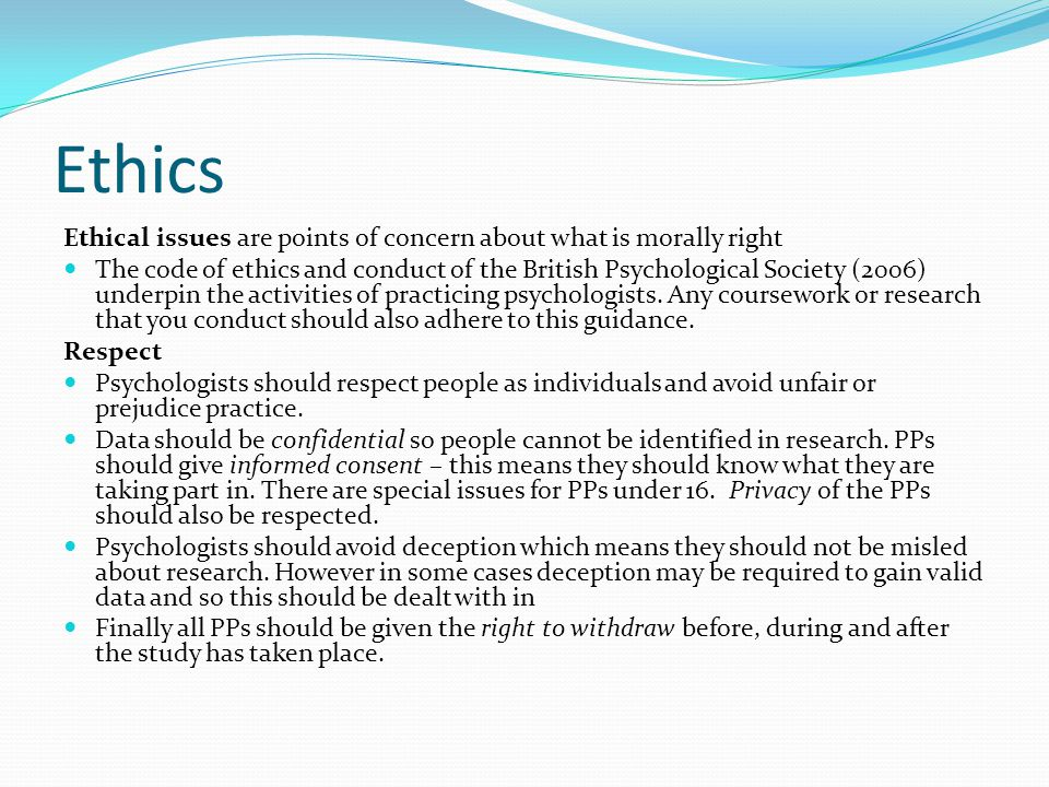 Ethics Ethical issues are points of concern about what is morally right.