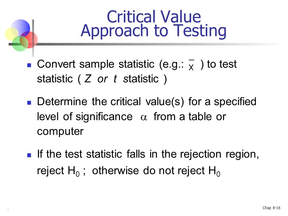Critical Value Approach to Testing