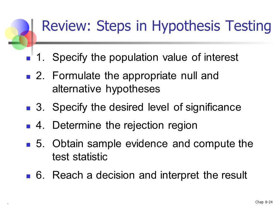 Review: Steps in Hypothesis Testing