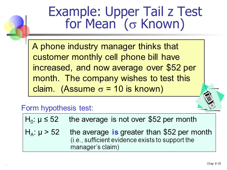 Example: Upper Tail z Test for Mean ( Known)