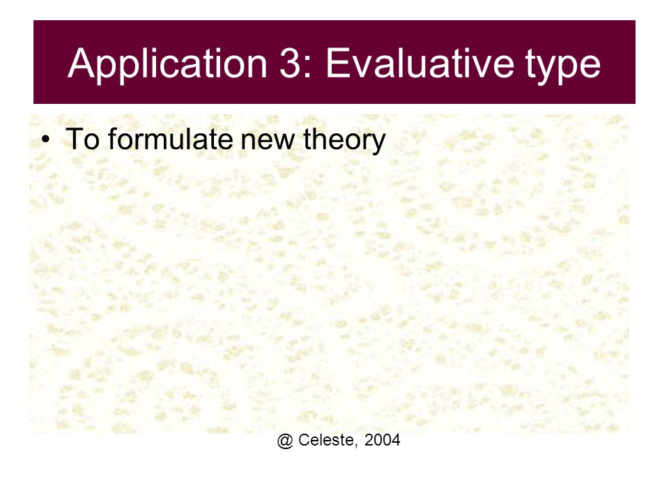 Application 3: Evaluative type