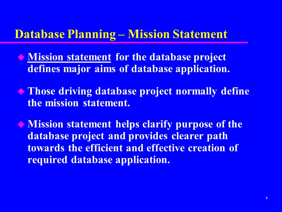 Database Planning – Mission Statement