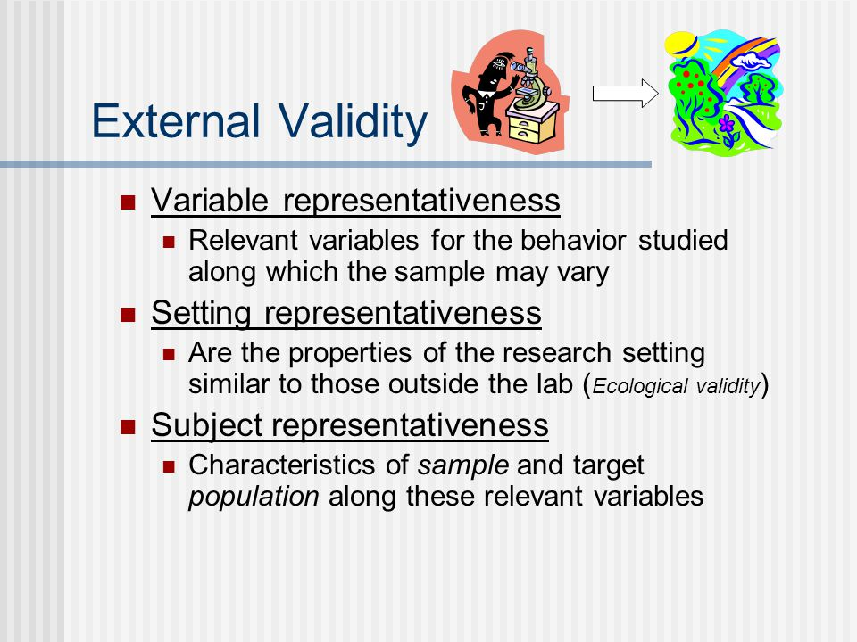 External Validity Variable representativeness