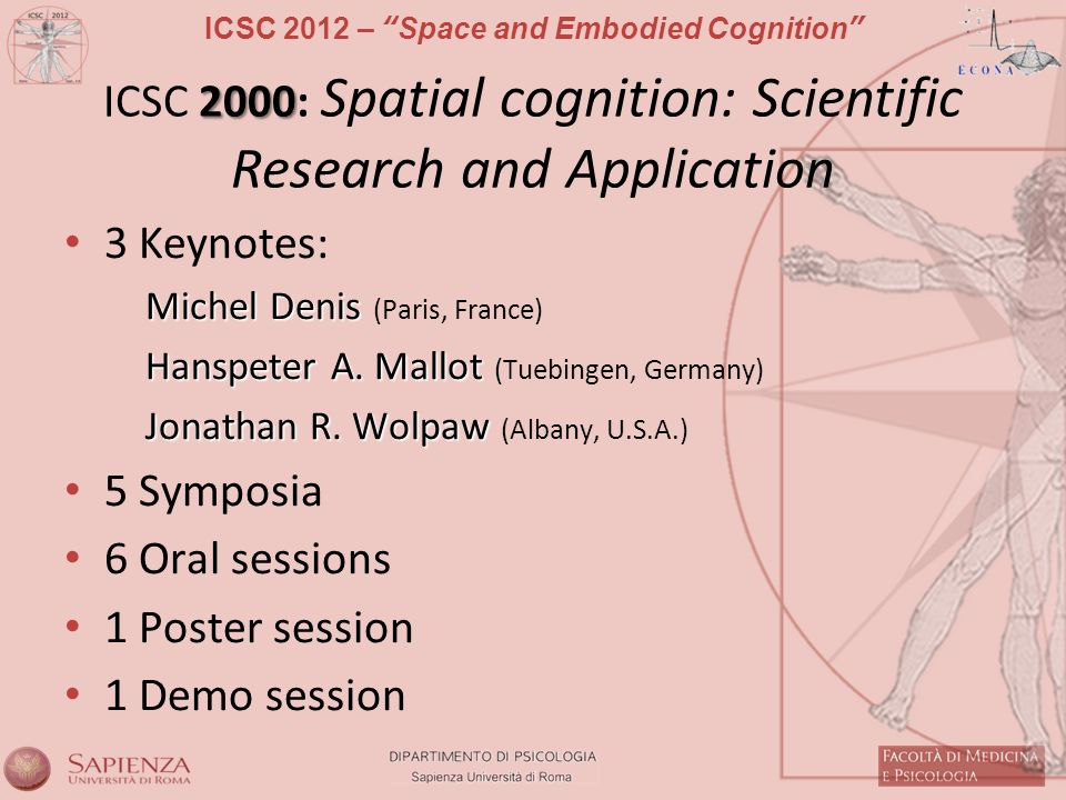 ICSC 2000: Spatial cognition: Scientific Research and Application